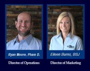 Pictured is Ryan Moore, Pharm D., the Director of Operations and Eileen Burns, BSJ, the Director of Marketing and Advertising